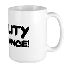 QUALITY NON-ASSURANCE Mugs