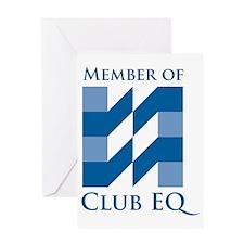 2-ClubEQ2 Greeting Card