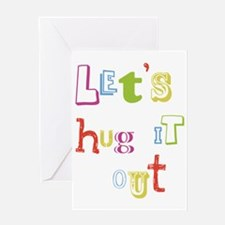 W_Lets hug it out Greeting Card