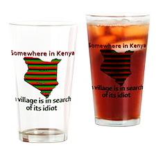 kenya-idiot Drinking Glass