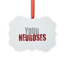2-Neuroses Ornament