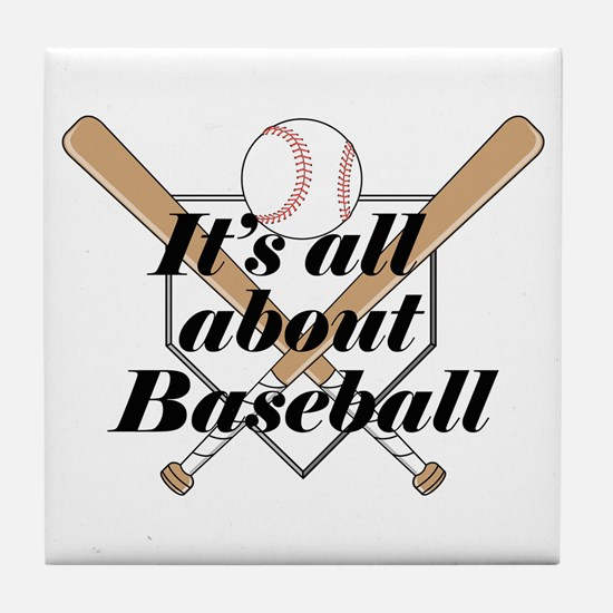 Its all about Baseball Tile Coaster