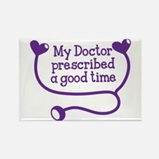 My doctor prescribed a good time! Magnets