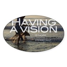 HavingAVisionT Decal