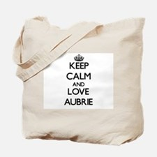 Keep Calm and Love Aubrie Tote Bag