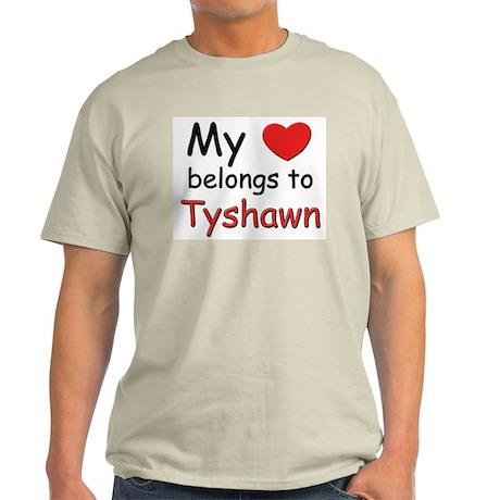 My heart belongs to tyshawn Ash Grey T-Shirt