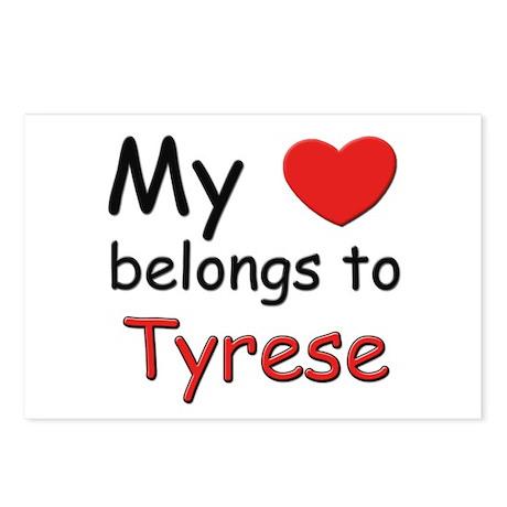 My heart belongs to tyrese Postcards (Package of 8
