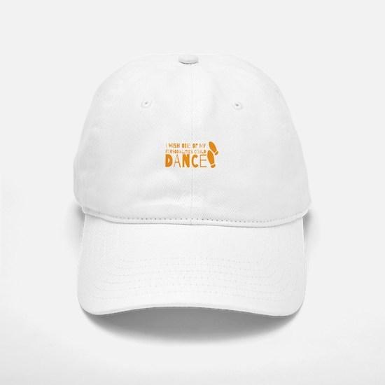 I wish one of my personalities could DANCE Baseball Baseball Cap