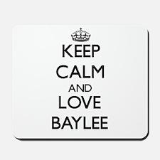 Keep Calm and Love Baylee Mousepad