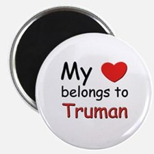 My heart belongs to truman Magnet