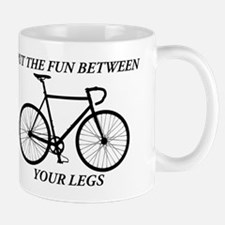 PUT THE FUN BETWEEN YOUR LEGS Mugs