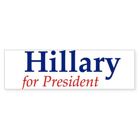 Hillary for President Bumper Sticker