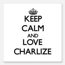 "Keep Calm and Love Charlize Square Car Magnet 3"" x"