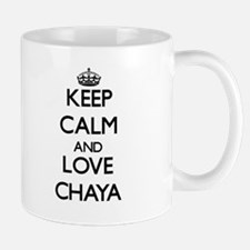 Keep Calm and Love Chaya Mugs