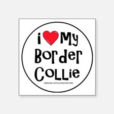"2-I love my border collie l Square Sticker 3"" x 3"""