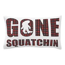 Gone Squatchin rp Pillow Case
