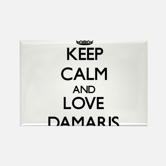 Keep Calm and Love Damaris Magnets