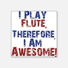 I Play flute Sticker