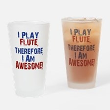 I Play flute Drinking Glass