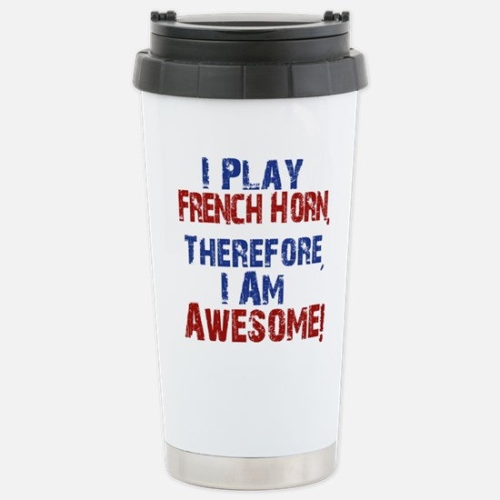 I Play French Horn Travel Mug