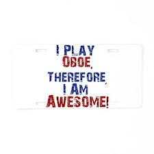 I Play Oboe Aluminum License Plate