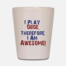 I Play Oboe Shot Glass