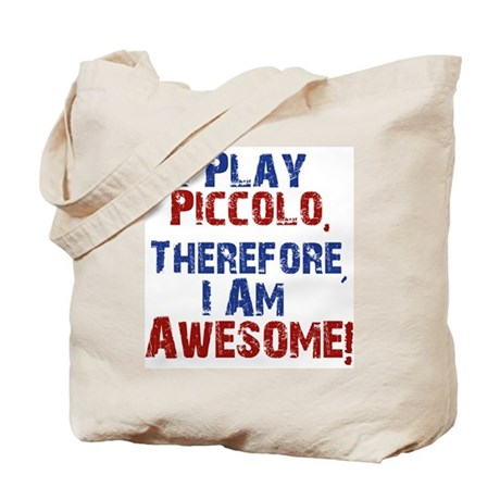 I Play Piccolo Tote Bag