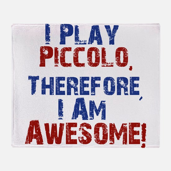 I Play Piccolo Throw Blanket