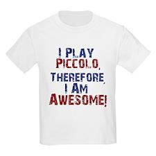 I Play Piccolo T-Shirt