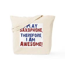 I Play Saxophone Tote Bag