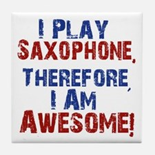 I Play Saxophone Tile Coaster