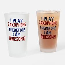 I Play Saxophone Drinking Glass