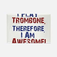 I Play Trombone Magnets