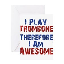I Play Trombone Greeting Cards