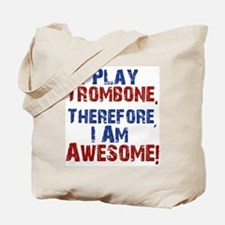 I Play Trombone Tote Bag