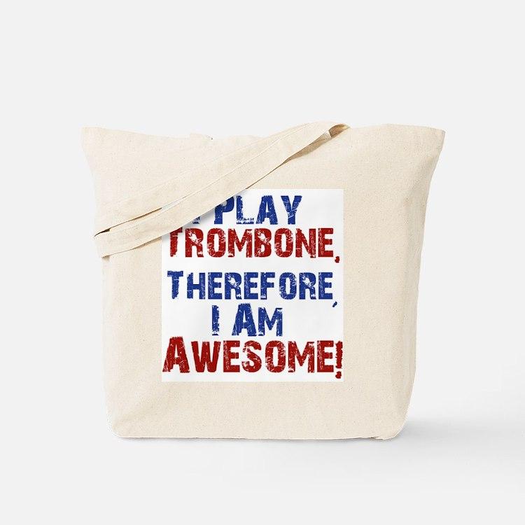 I Play Trombone Tote Bag