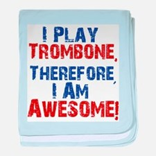 I Play Trombone baby blanket