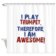 I Play Trumpet Shower Curtain