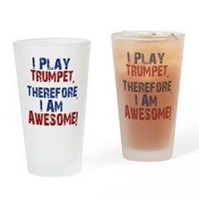 I Play Trumpet Drinking Glass