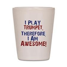 I Play Trumpet Shot Glass
