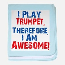I Play Trumpet baby blanket