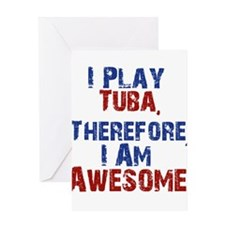 I Play Tuba Greeting Cards