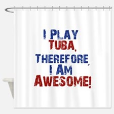 I Play Tuba Shower Curtain
