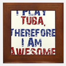 I Play Tuba Framed Tile