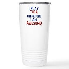 I Play Tuba Travel Mug