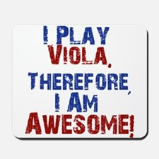 I Play Viola Mousepad