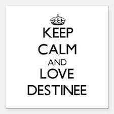 "Keep Calm and Love Destinee Square Car Magnet 3"" x"