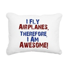 I fly airplanes Rectangular Canvas Pillow
