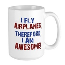 I fly airplanes Mugs