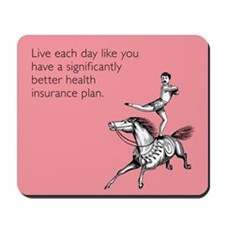 Live Each Day Mousepad